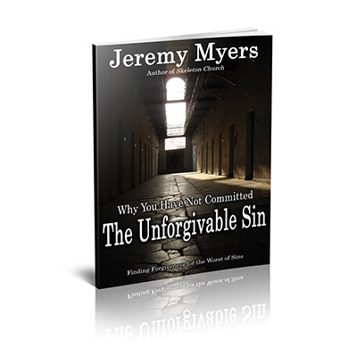 Why You Have Not Committed the Unforgivable Sin