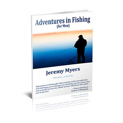 Adventures in Fishing (for Men)
